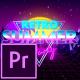 Retro Summer Party Opener - Premiere Pro