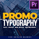 Modern Promo Typography - Premiere Pro | Mogrt