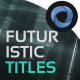 Futuristic Titles  l  Techno Titles