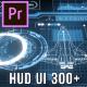 HUD UI Pack 300+ for Premiere Pro