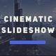 The Cinematic Slideshow