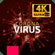 Corona Virus Titles CovID Loop 4K