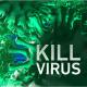 Kill Virus Logo Reveal