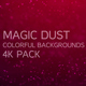 4k Magic Dust Pack