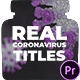 Real Coronavirus Titles for Premiere Pro