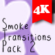 Smoke Transitions Pack 2