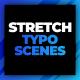 Stretch Typography
