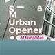 Urban Opener / Slideshow