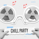 Chill Party Promo