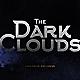 The Dark Clouds - Cinematic Logo