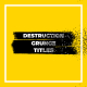 Destruction Grunge Titles