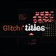 Glitch Tiltles 4K