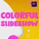 Colorful Slideshow | Premiere Pro