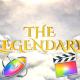 Legendary Cinematic Opener - Apple Motion