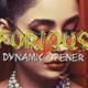Furious Dynamic Opener