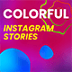 Colorful Instagram Stories