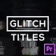 Glitch Modern Titles & Lower Thirds for Premiere Pro