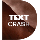 Text Crashed - Text Animation