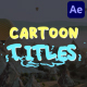 Cartoon Titles | After Effects