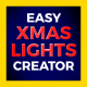 Easy Xmas Lights Creator