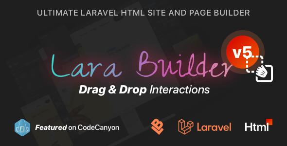 , LaraBuilder – Laravel Drag&Drop SaaS HTML site builder, Laravel & VueJs