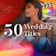 50 Wedding Titles | For Final Cut & Apple Motion