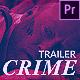Crime Trailer Opener
