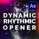 Dynamic Rhythmic Opener