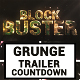 Grunge Trailer With Countdown