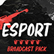 Esports Broadcast Package