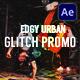 Edgy Urban Glitch Promo