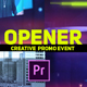 Creative Opener Promo Event
