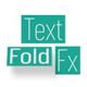 Text Fold Fx