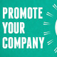 Promote Your Company - Online Marketing