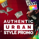Authentic Urban Style Promo | For Final Cut & Apple Motion