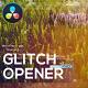 Glitch Digital Opener for DaVinci Resolve