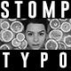 Stomp Intro Typography