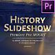 History Slideshow - Premiere Pro | Mogrt