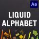 Liquid Alphabet | After Effects