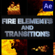 VFX Fire Elements And Transitions   After Effects