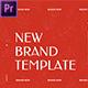New Brand Presentation // Premiere Pro