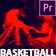 Basketball Game Promo - Basketball Intro Premiere Pro