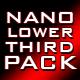 nano lower third pack