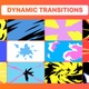 Dynamic Transitions | Motion Graphics