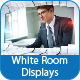 White Room Displays