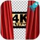 4K Curtain Open