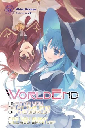 WORLDEND EX LIGHT NOVEL SC VOL 01