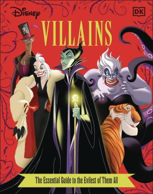 DISNEY VILLAINS ESSENTIAL GUIDE New Edition