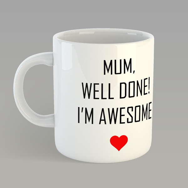 personalised well done i m awesome mug prezzie factory