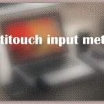 About Multitouch input method